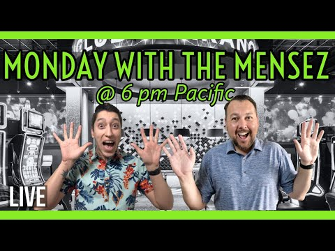 🔴 SLOT PLAY 🗓 MONDAY WITH THE MENSEZ FROM SAN MANUEL