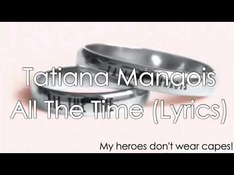 Tatiana  monais  all the time lyrics