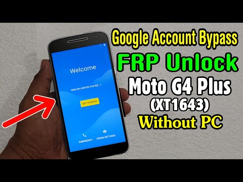 Motorola Moto G4 Plus (XT1643) FRP Unlock or Bypass Google Account Easy  Trick Without PC