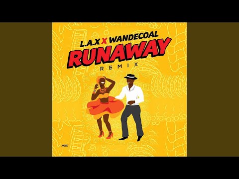 Run Away (feat. Wande Coal) (Remix)