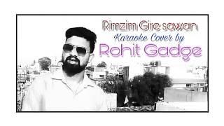 Rimzim gire sawan song karaoke cover by Rohit Gadge