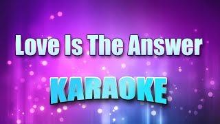 Dan, England & John Ford Coley - Love Is The Answer (Karaoke version with Lyrics)