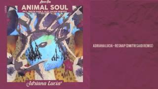 Adriana Lucia - Resnap (Dmitri Saidi Rmx)