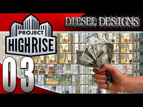 Project Highrise Gameplay :EP3: Services, Loans, and Complainers! (HD Highrise Simulator)