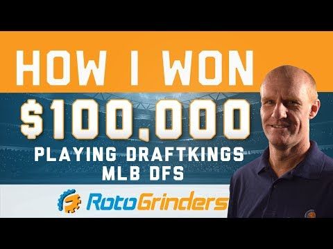 How I Won $100,000 Playing DraftKings MLB DFS
