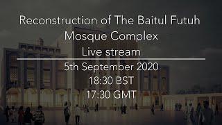 Reconstruction of The Baitul Futuh Mosque Complex - Livestream