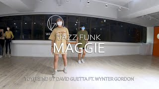 Toyfriend - David Guetta ft. Wynter Gordon   Maggie Choreography   Warehouse Dance Studio