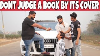 DONT JUDGE A BOOK BY IT'S COVER | Waqt sabka badlta hai | Time changes | Prince Verma