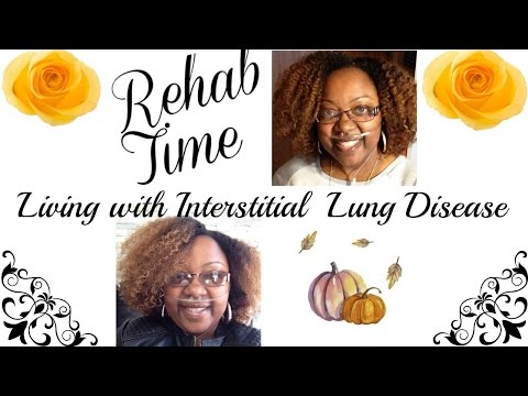 Rehab Time Living With Interstitial Lung Disease