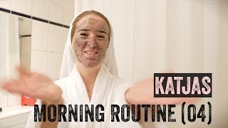 Katjas Morning-Routine – Teil 4