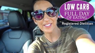 LOW CARB Full Day of Eating | Registered Dietitian | Reverse Diet