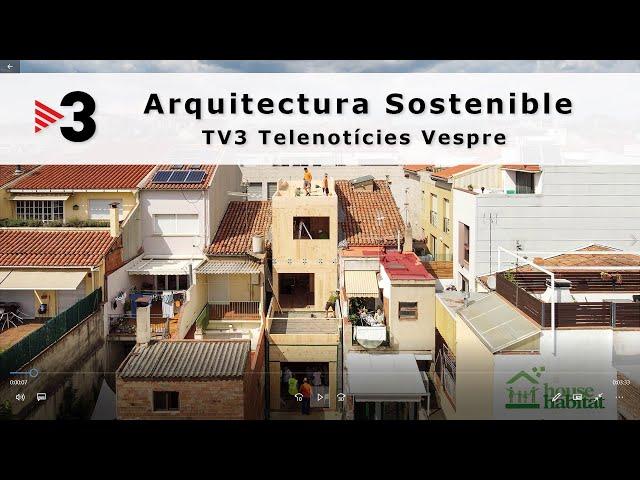 reportaje arquitectura sostenible TV3