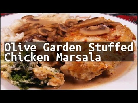 Recipe olive garden stuffed chicken marsala youtube for Olive garden stuffed chicken marsala