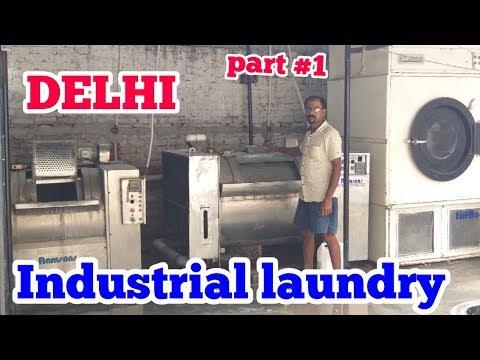 DELHI INDUSTRIAL LAUNDRY Part#1 .corporate Laundry Business ..