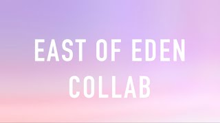 II East of Eden II Roblox Music Video Collab