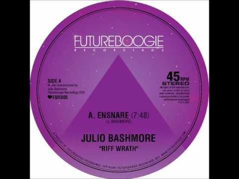 Julio Bashmore - Ensnare