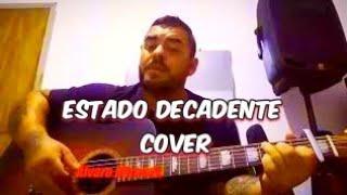 Baixar Zé Neto e Cristiano - Estado Decadente - Ep Acústico de Novo. {Cover Álvaro Miranda cantor}