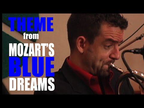 """""""Mozart's Blue Dreams"""", Joe Burgstaller and Hector Martignon"""