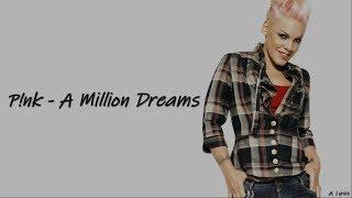P!nk - A Million Dreams  Lyrics   The Greatest Showman