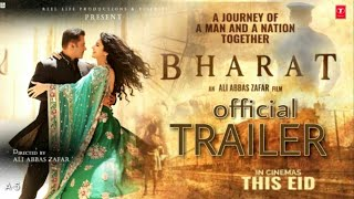 Bharat Movie Official Trailer Out | Salman Khan Bharat | Letest Video 2019 | Salman Khan Katrina Kaf