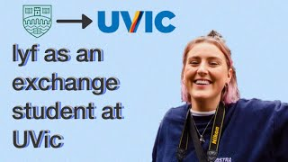 LIFE AT UVIC AS AN EXCHANGE STUDENT?! | University of Victoria