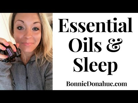 Essential Oils for Sleep | How to Sleep Better