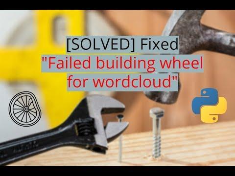 [SOLVED] Failed building wheel for wordcloud under Windows 10 Python 3.5 Anaconda