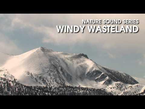 Windy Wasteland - Nature Sound Series - Mountain wind scene 1 hour