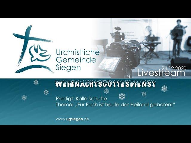 UGS - Heiligabend-Gottesdienst | Thema: