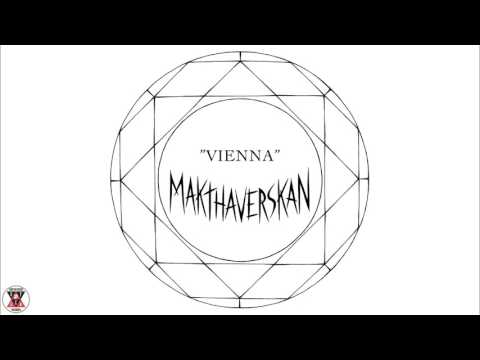 "Makthaverskan - ""Vienna"" (Official Audio)"