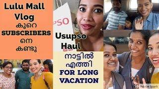 നാട്ടിൽ എത്തി For Long Vacation I n IMet Lot of Subscibers at Lulu Mall Cochi I Usupso Haul