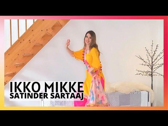 IKKO MIKKE | SATINDER SARTAAJ | Bhangra by Christine | Saga Music