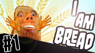I AM BREAD! #1