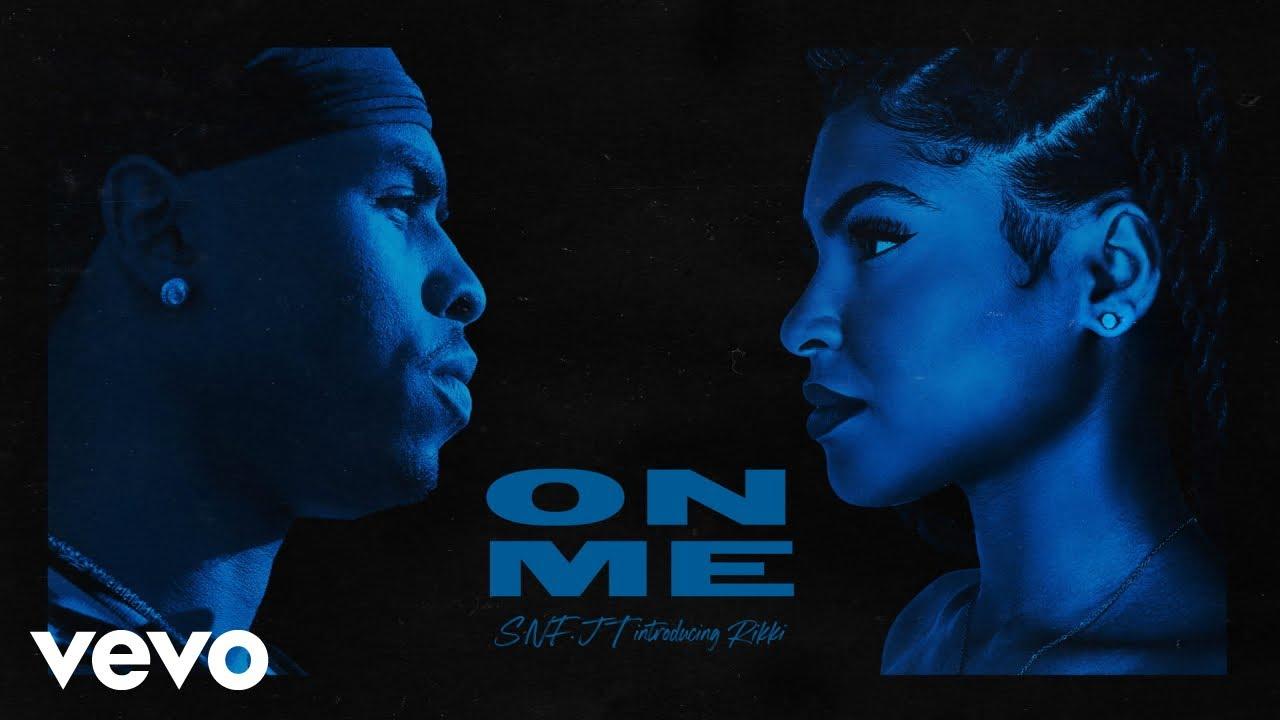 Download SNF.JT - On Me (Official Audio) ft. Rikki