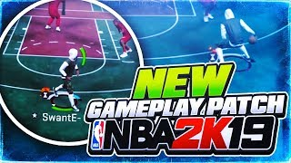 NBA 2K19 NEW GAMEPLAY PATCH 3 Made This 2k The BEST 2k EVER🤔