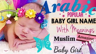 Beautiful Arabic Muslims Girls Names with meanings 2021
