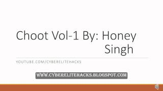 Choot Vol 1 By  Honey singh Ft Badshah