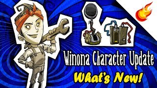 What's New In WINONA'S 2019 CHARACTER UPDATE - Don't Starve Together