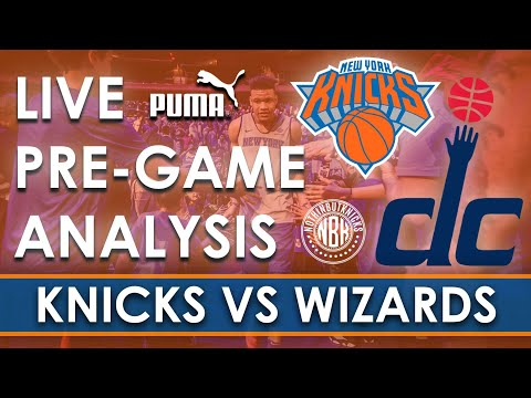 LIVE Pregame and Commentary of New York Knicks vs Washington Wizards