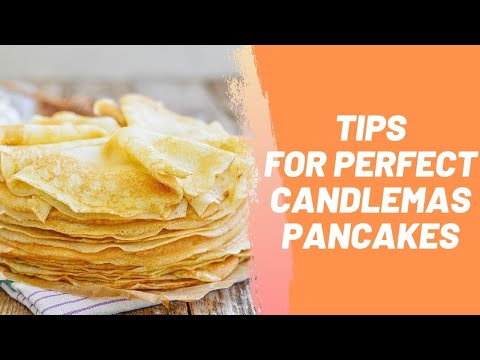 Tips for Perfect Candlemas Pancakes