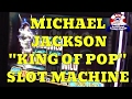 "Michael Jackson ""King of Pop"" Slot Machine From Bally Technologies - Slot Machine Sneak Peek Ep. 2"