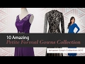 10 Amazing Petite Formal Gowns Collection Amazon Gown Collection 2017