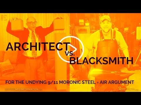For the undying 9/11 MORONIC STEEL = AIR ARGUMENT