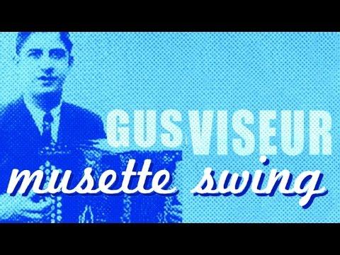 Gus Viseur - Musette Swing