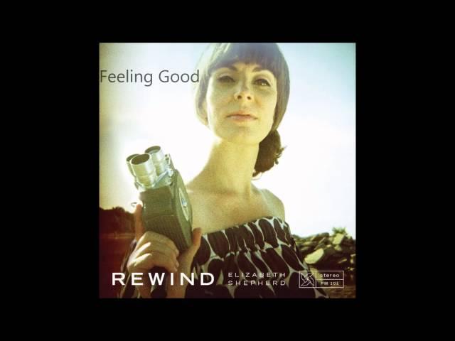 Elizabeth Shepherd - Feeling Good