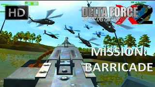 Delta Force Xtreme 2 Walkthrough - Mission 2: Barricade HD