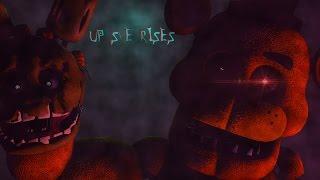 Up She Rises [FNAF SFM]