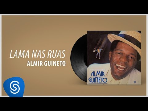 Almir Guineto - Lama nas Ruas (Álbum: Almir Guineto)
