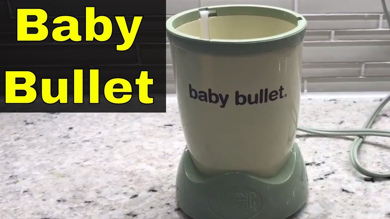 Baby Bullet Review-Blender For Making Baby Food