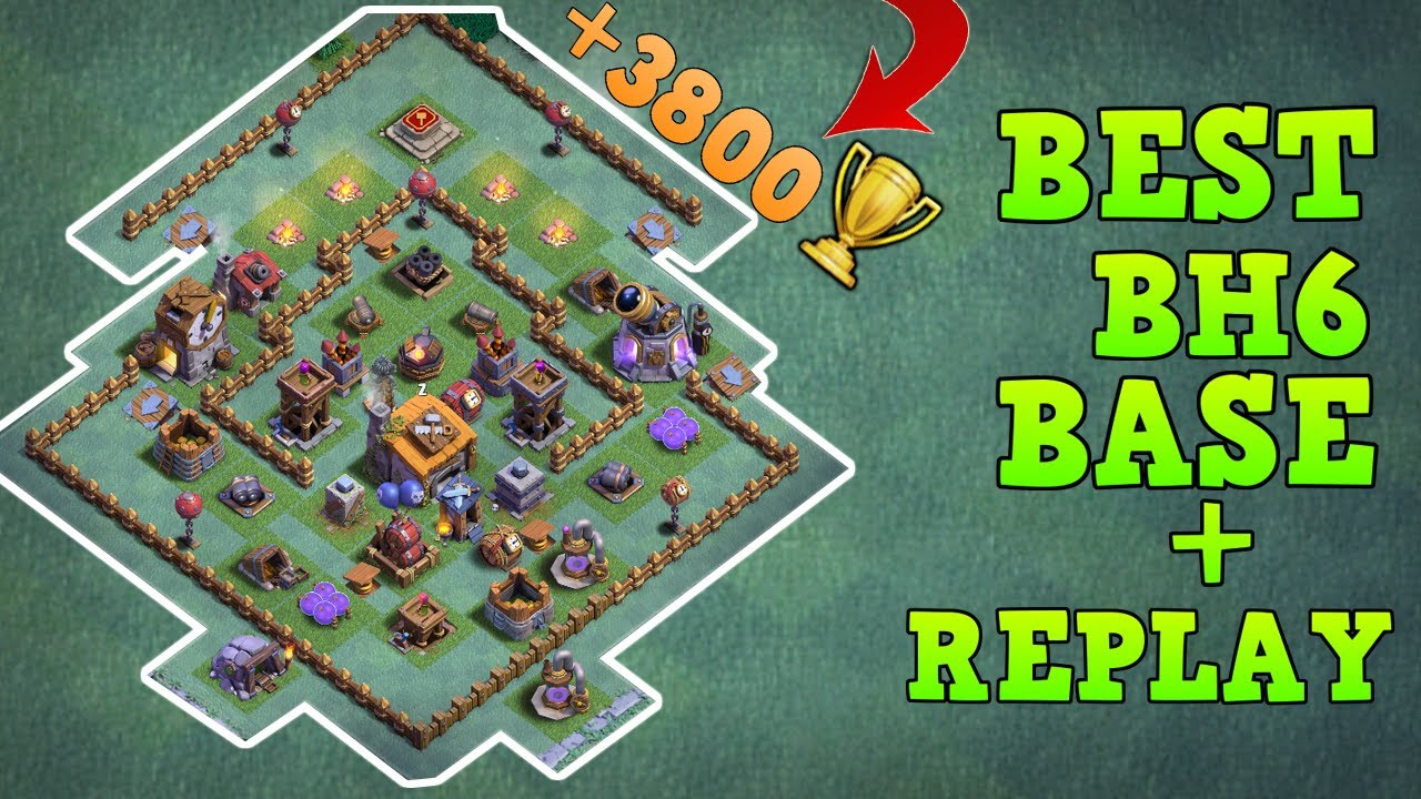 Builder Hall 6 Base Bh6 Builder Base W Defensive Replay